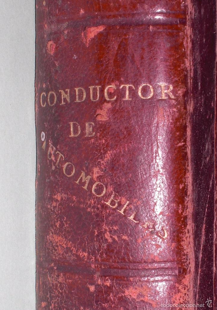 Libros antiguos: Magnifico y raro manual del conductor de Automoviles 1920 - Foto 14 - 60874179