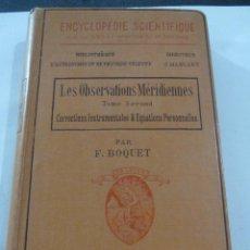 Libros antiguos: ENCYCLOPEDIE SCIENTIFIQUE SPECTROSCOPIE ASTRONOMIQUE Y LES OBSERVATIONS MERIDIENNES . Lote 60927531
