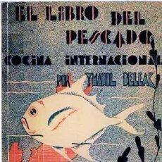 Libros antiguos: BELEAK: EL LIBRO DEL PESCADO. (FACSÍMIL DE LA EDICIÓN DE 1933) ILUSTRACIONES COCINA PAIS VASCO. Lote 60928771