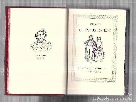 MONTANER Y SIMON. CUENTOS DE BOZ. DICKENS. SERIE LIMITADA. GRAN PAPEL. EXCEPCIONAL. AÑOS 40 (Libros antiguos (hasta 1936), raros y curiosos - Literatura - Narrativa - Otros)