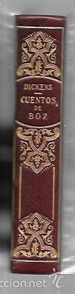 Libros antiguos: MONTANER Y SIMON. CUENTOS DE BOZ. DICKENS. SERIE LIMITADA. GRAN PAPEL. EXCEPCIONAL. AÑOS 40 - Foto 3 - 60982239