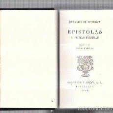 Libros antiguos: MONTANER Y SIMON. EPÍSTOLAS. HURTADO DE MENDOZA . SERIE LIMITADA. GRAN PAPEL. EXCEPCIONAL. AÑOS 40. Lote 60982767