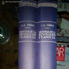 Libros antiguos: HISTORIA DE LA REVOLUCIÓN FRANCESA. A. THIERS. 2 TOMOS.. Lote 60989639