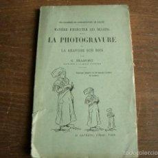 Libros antiguos: MANUAL DE FOTOGRABADO CON 50 GRABADOS A LA MADERA 65 PG. 23X15 CM. Lote 61018447