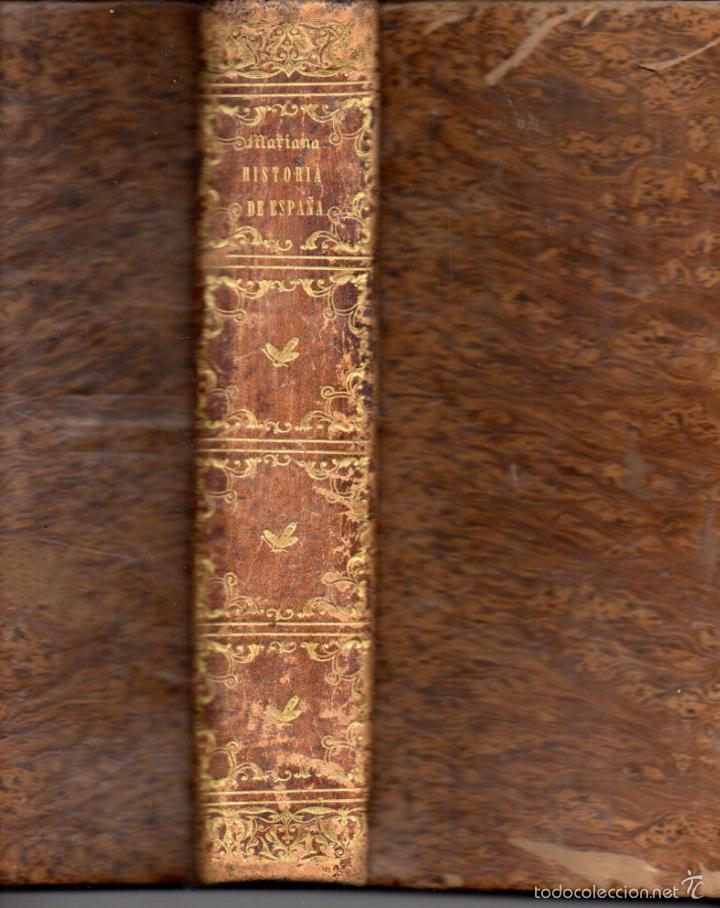 PADRE MARIANA : HISTORIA GENERAL DE ESPAÑA HASTA 1847 (LUIS TASSO) NUMEROSOS GRABADOS (Libros Antiguos, Raros y Curiosos - Historia - Otros)