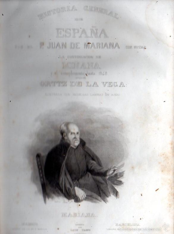 Libros antiguos: PADRE MARIANA : HISTORIA GENERAL DE ESPAÑA HASTA 1847 (LUIS TASSO) NUMEROSOS GRABADOS - Foto 2 - 61061015