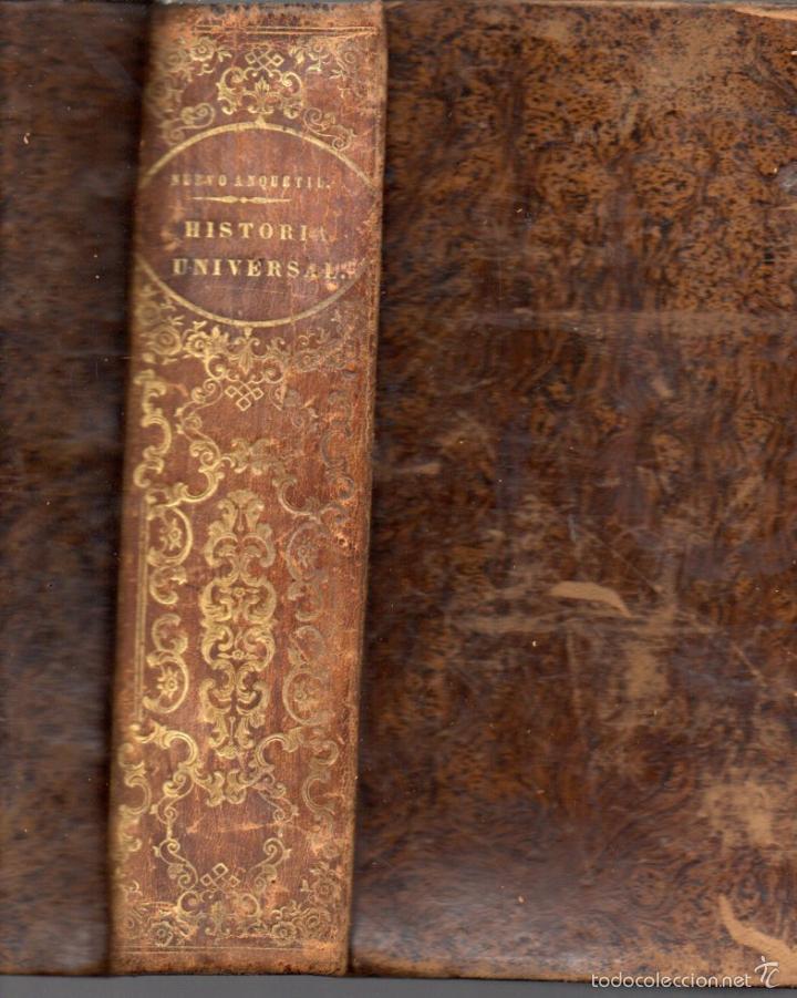 EL NUEVO ANQUETIL - HISTORIA UNIVERSAL HASTA 1848 - NUMEROSOS GRABADOS (Libros Antiguos, Raros y Curiosos - Historia - Otros)
