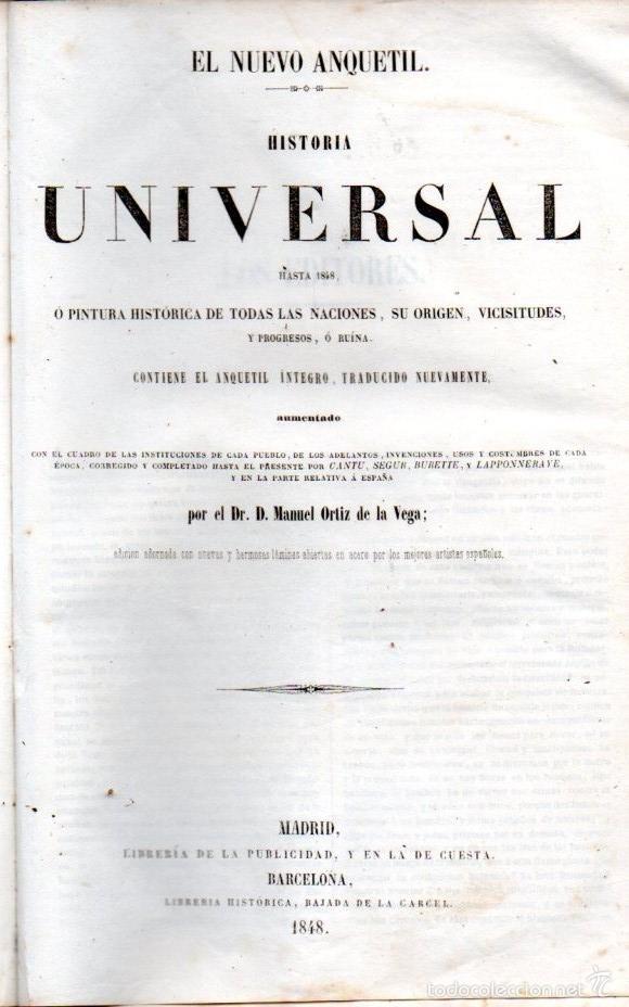 Libros antiguos: EL NUEVO ANQUETIL - HISTORIA UNIVERSAL HASTA 1848 - NUMEROSOS GRABADOS - Foto 2 - 61061503