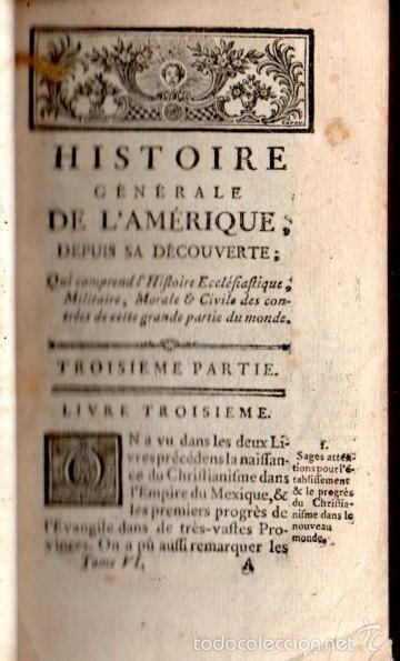 Libros antiguos: TOURON : HISTOIRE GENÈRALE DE L'AMERIQUE DEPUIS SA DÉCOUVERTE TOME VI (1769) MÉXICO - Foto 3 - 61062175