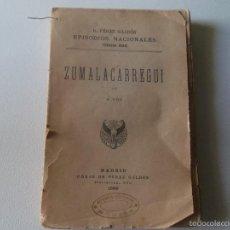 Libros antiguos: BENITO PEREZ GALDOS - ZUMALACARREGUI TERCERA SERIE 1898. Lote 61258623