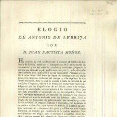 Libros antiguos: ELOGIO DE ANTONIO DE LEBRIJA. JUAN BAUTISTA MUÑOZ. Lote 61271963