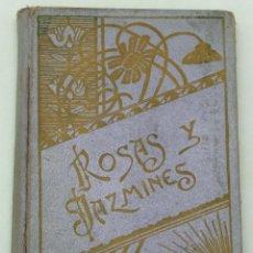 Libros antiguos: ROSAS Y JAZMINES HISTORIAS MORALES ILUSTRADAS TOMO II LIBRERÍA MONTSERRAT 1900. Lote 61321331