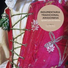Libros antiguos: LIBRO: INDUMENTARIA TRADICIONAL ARAGONESA. APUNTES PARA UNA HISTORIA. LATA/ GUARC. Lote 61348595