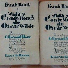 Libros antiguos: VIDA Y CONFESIONES DE OSCAR WILDE. FRANK HARRIS AÑO 1928. Lote 61359578
