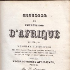 Libros antiguos: H. LAUVERGNE. HISTOIRE DE L'EXPEDITION D'AFRIQUE EN 1830. PARÍS, C. 1840 ?.. Lote 61401999