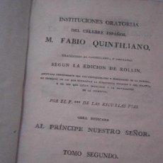 Libros antiguos: INSTITUCIONES ORATORIAS DEL CELEBRE ESPAÑOL FABIO QUINTILIANO. TOMO II. BENEFICIENCIA,1799.. Lote 61454163