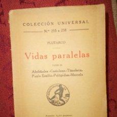 Libros antiguos: VIDAS PARALELAS PLUTARCO, COLECCION UNIVERSAL NUMERO 255 A 258, TOMO III. Lote 61501175