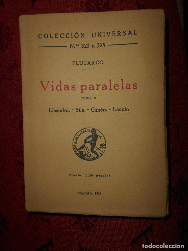 VIDAS PARALELAS PLUTARCO, COLECCION UNIVERSAL NUMERO 323 A 325,TOMO V (Libros Antiguos, Raros y Curiosos - Pensamiento - Otros)
