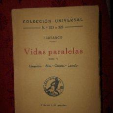 Libros antiguos: VIDAS PARALELAS PLUTARCO, COLECCION UNIVERSAL NUMERO 323 A 325,TOMO V. Lote 61501327