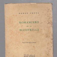 Libros antiguos: ROMANCERO DE LA MAESTRILLA. REENE POTTS. EDITA SOCIEDAD LYCEUM. LA HABANA 1936. DEDICATORIA DE AUTOR. Lote 98722774