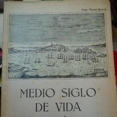 Libros antiguos: MEDIO SIGLO DE VIDA CORUÑESA 1834-1886. JORGE GARCÍA BARROS EJEMPLAR DEDICADO. Lote 61729656