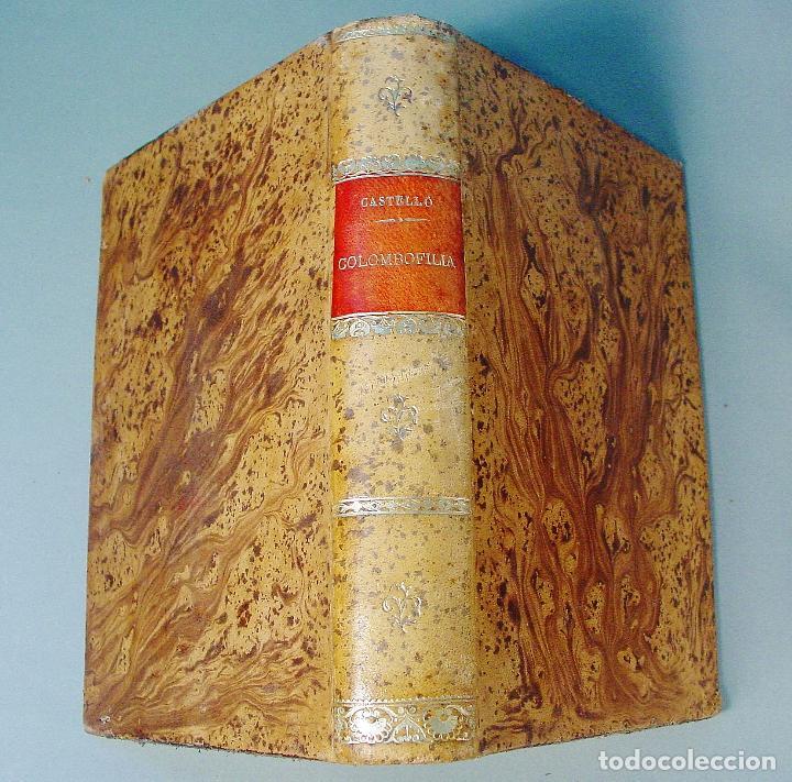 Libros antiguos: COLOMBOFILIA. ESTUDIO COMPLETO DE LAS PALOMAS MENSAJERAS. SALVADOR CASTELLÓ. 1906. BARCELONA - Foto 6 - 61740604
