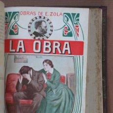 Libros antiguos: LA OBRA. EMILIO ZOLA. NOVELA PARISIENSE. 2 TOMOS. Lote 61753812