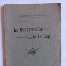 Libros antiguos: LA COOPERACION ANTE LA LEY. RIVAS MORENO. BIBLIOTECA DE LA COOPERACIÓN. VOL. XV. Lote 61826520