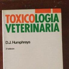 Libros antiguos: TOXICOLOGÍA VETERINARIA. INTERAMERICANA. MCGRAWHILL. Lote 61855364