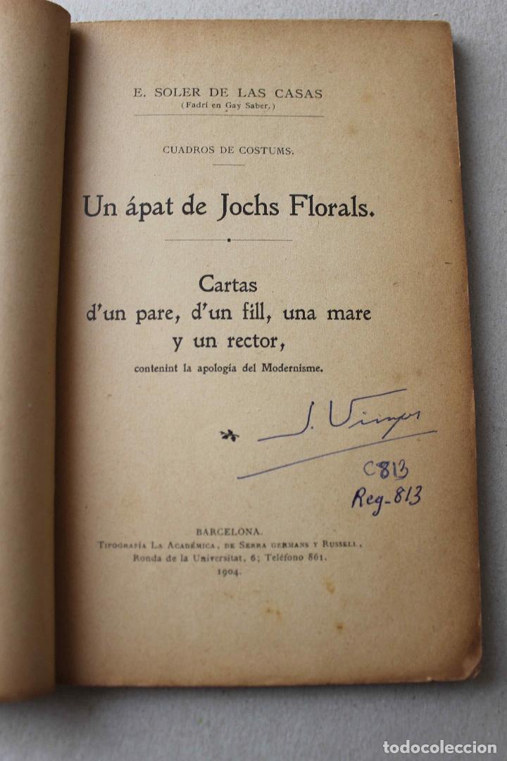 Libros antiguos: Un ápat de Jochs Florals. Cartas d'un pare, d'un fill, una mare y un rector. Soler Casas. 1904 - Foto 3 - 61904816