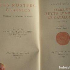 Libros antiguos: LLIBRE DE FEYTS D'ARMES DE CATALUNYA (I) - ENRIC BAGUÉ - EDITORIAL BARCINO, 1930 - EN CATALÀ, . Lote 61941180