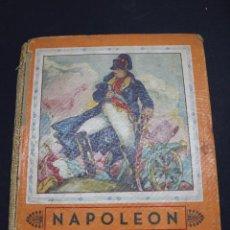 Libros antiguos: L- 3980. NAPOLEON, ENRIQUE COSSI. GIGANTES DE LA HISTORIA. ED. JOSE BALLESTA. . Lote 61980708