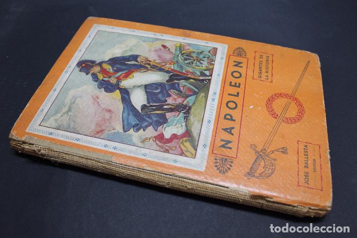Libros antiguos: L- 3980. NAPOLEON, ENRIQUE COSSI. GIGANTES DE LA HISTORIA. ED. JOSE BALLESTA. - Foto 9 - 61980708