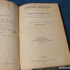 Libros antiguos: LIBRO ENCUADERNADO DE LECTURAS LITERARIAS. F. NAVARRO Y LEDESMA. 3ª EDICIÓN DE 1901. Lote 62032456