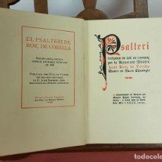 Libros antiguos: LC-070. EL PSALTERI DE ROIÇ DE CORELLA. EDICION GOTICA. OCTAVI VIADER. 1928. . Lote 62039148