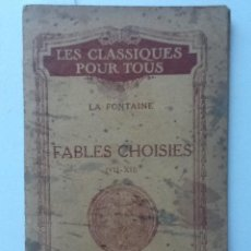 Libros antiguos: FABLES CHOISES ( VII- XII). LA FONTAINE. Lote 62063848