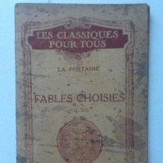 Libros antiguos: FABLES CHOISES ( VII- XII). LA FONTAINE. Lote 62063848