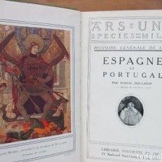 Libros antiguos: HISTOIRE GÉNÉRALE DE L'ART. ESPAGNE ET PORTUGAL. MARCEL DIEULAFOY. 1913.. Lote 62068308