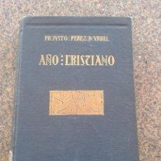 Libros antiguos: AÑO CRISTIANO - TOMO V -- JUSTO PEREZ DE URBEL -- EDICIONES FAX - 1935 --. Lote 62070912