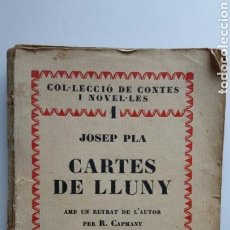 Libros antiguos: JOSEP PLA. CARTES DE LLUNY. LLIBRERIA CATALÒNIA. 1A. ED. 1928. LA NOVA REVISTA.. Lote 62114270