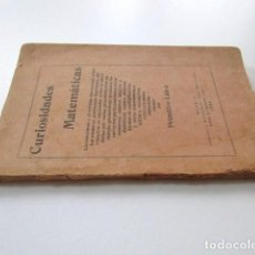 Libros antiguos: CURIOSIDADES MATEMÁTICAS, PRIMITIVO LAHOZ, PRIMERA EDICIÓN (1924) AUTÉNTICA RAREZA. Lote 62175916