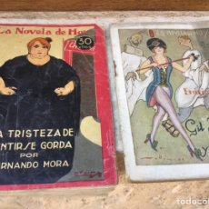 Libros antiguos: LA TRISTEZA DE SENTIR-SE GORDA. FERNANDO MORA. GIL BALDUQUÍN Y SU ANGEL. EMILIO CARRÉRE. Lote 62190378