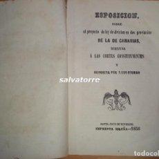 Libros antiguos: PROYECTO DIVISIÓN PROVINCIAL CANARIAS EN DOS PROVINCIAS.1856.TENERIFE.LAS PALMAS. RARO.. Lote 62206024