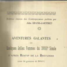 Libros antiguos: AVENTURES GALANTES DE QUELQUES JOLIES FEMMES DU XVIII E SIECLE.ALBIN MICHAEL EDITEUR. PARIS. . Lote 62247408