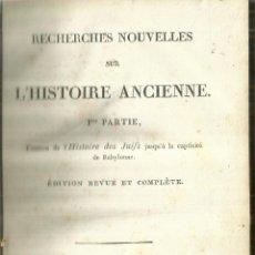 Libros antiguos: RECHERCHES NOUVELLES SUR L'HISTORIE ANCIENNE. 3 TOMOS. MADAME VEUVE COURCIER. PARIS. 1814. Lote 62247724