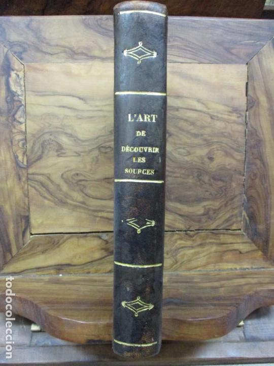 Libros antiguos: L'ART DE DÉCOUVRIR LES SOURCES. L'ABBÉ PARAMELLE. 1856. - Foto 2 - 62280776