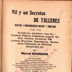 Libros antiguos: BOURDAIS : MIL Y UN SECRETOS DE TALLERES (MAX GRAU HAASE, VALENCIA, C. 1920). Lote 62416252