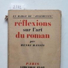 Libros antiguos: REFLEXIONS SUR L'ART DU ROMAN 1927 HENRI MASSIS. Lote 62448716