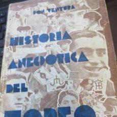 Libros antiguos: HISTORIA ANECDÓTICA DEL TOREO TOMO 1 EFEMÉRIDES TAURINAS HOY HACE AÑOS DON VENTURA EDIT LUX AÑO 1915. Lote 62514520