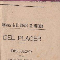 Libros antiguos: AMALIO JIMENO. DEL PLACER. DISCURSO. VALENCIA, 1888.. Lote 62074500